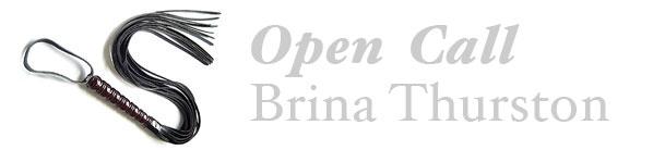 Brina Thurston Open Call